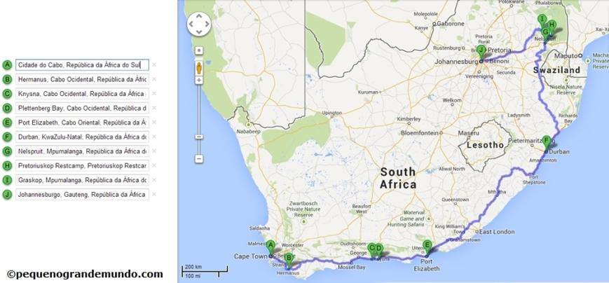 Roteiro feito de carro, exceto PE - Durban - Nelspruit, feito em 2 vôos domésticos