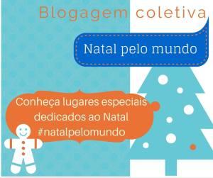 Natal pelo Mundo, Blogagem Coletiva